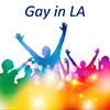 Gay in LA Pick!