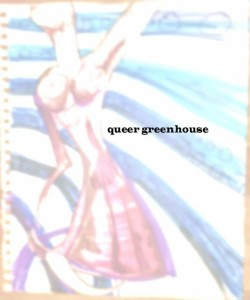 TRANS is Beautiful ART WALK (a queer greenhouse event)